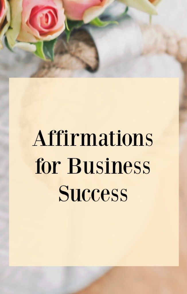 Daily Affirmations for Success - Examples & Tips | Jack ...