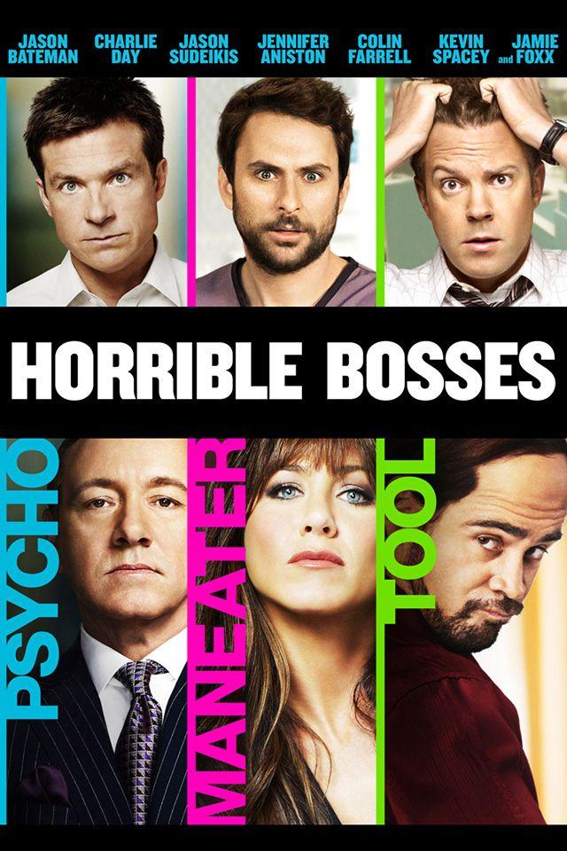 Horrible Bosses Horrible Bosses Horrible Bosses Movie Funny Movies