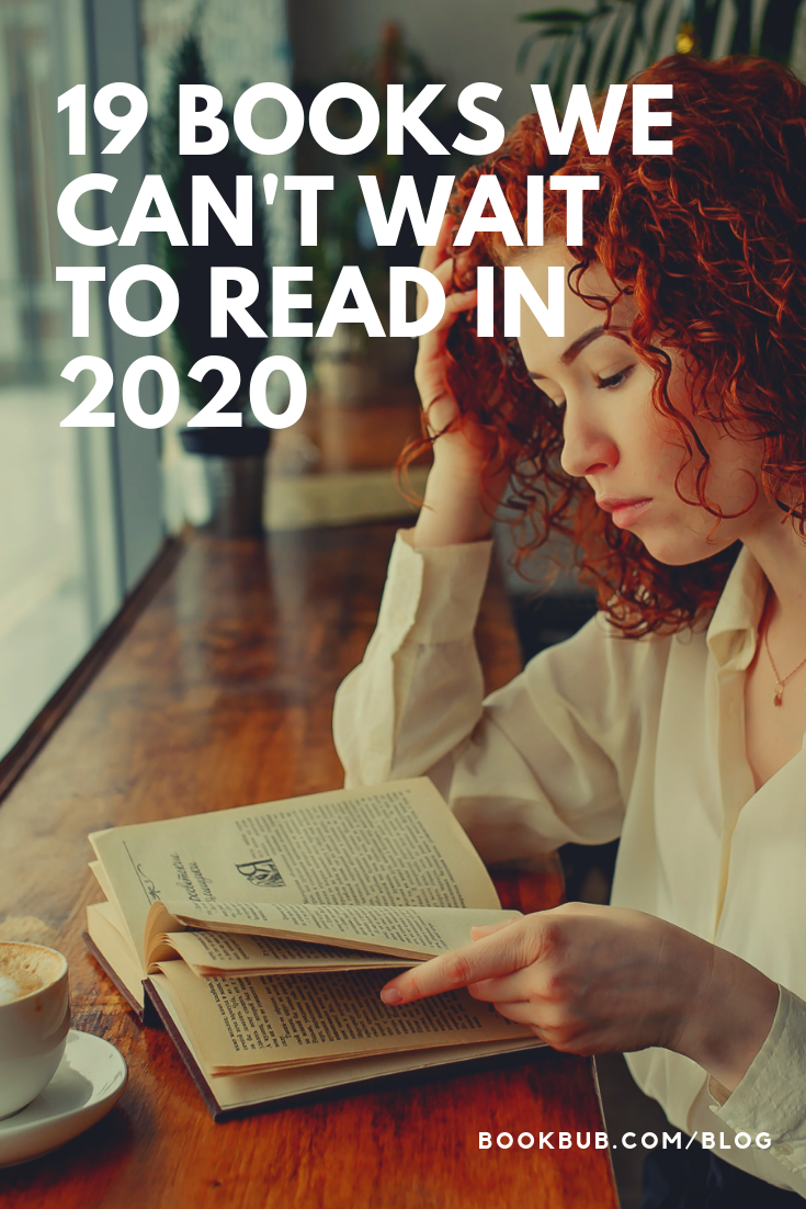 New Books 2020.The Books We Can T Wait To Read In 2020 Books Worth