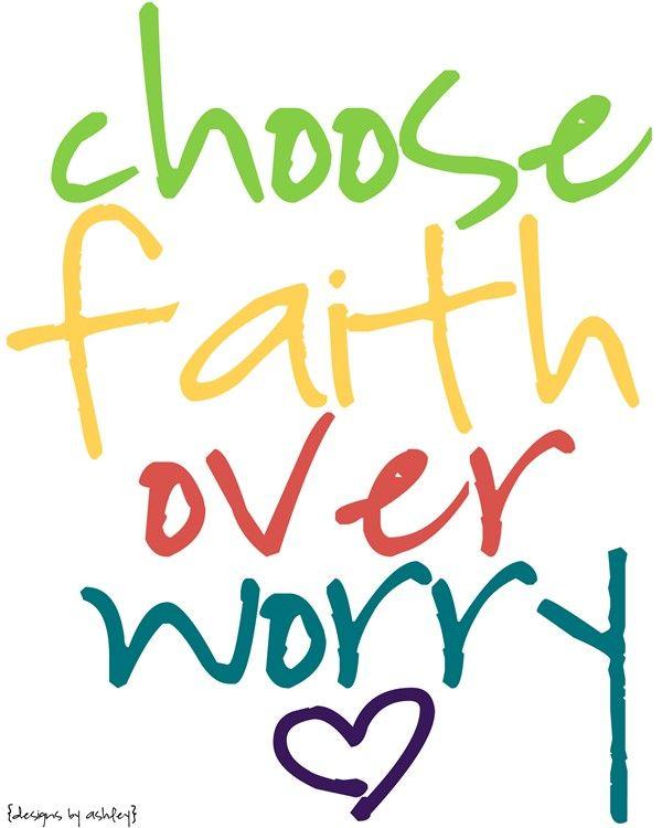 Faith over worry any day!