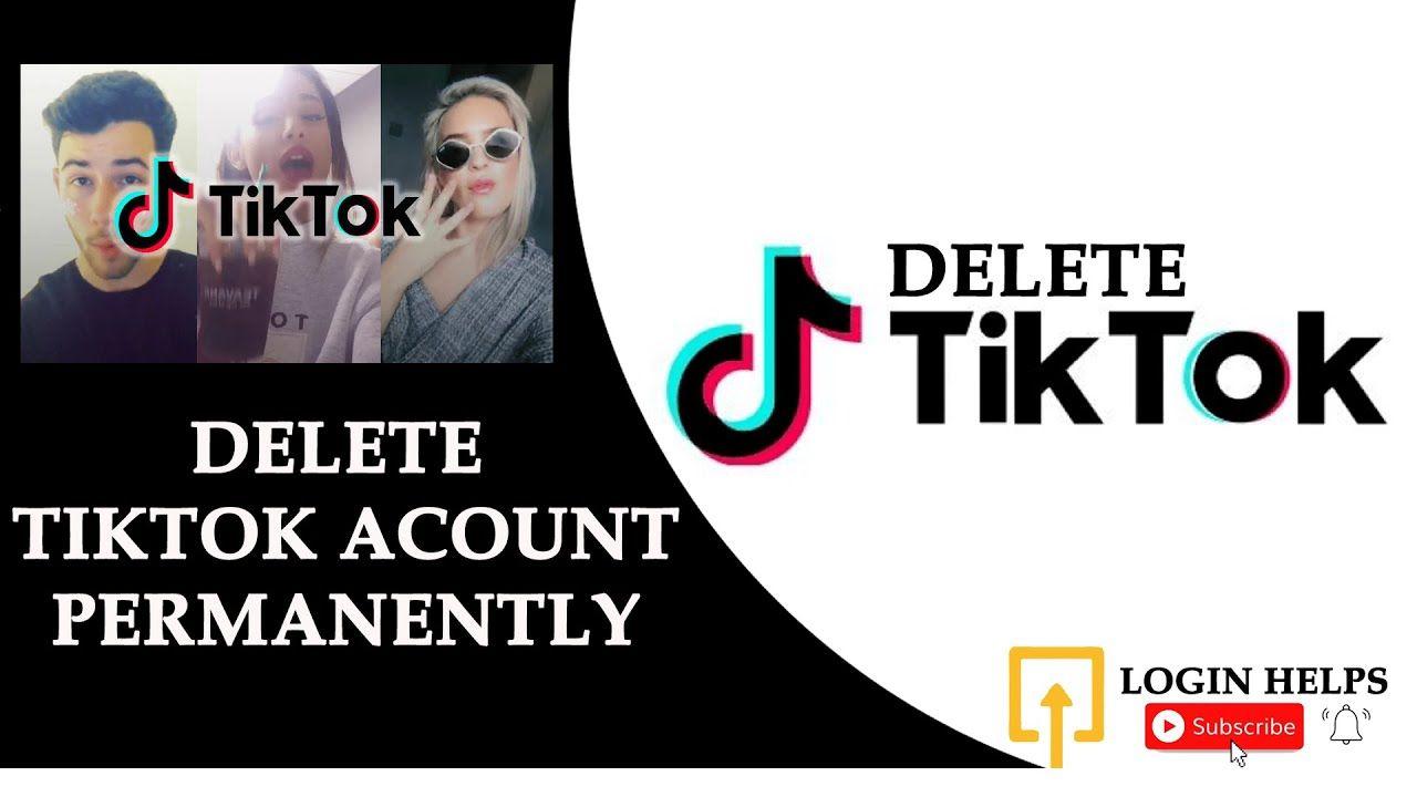 Deletetiktok Tiktokaccountdeletion Deletetiktokaccount How To Delete Tik Tok Account Permanently In 2021 In 2021 Tik Tok Accounting Tok