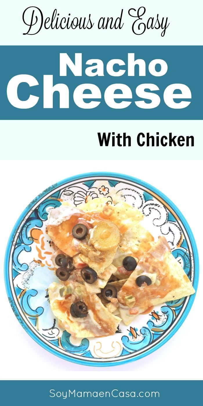 Absolutely delicious Nacho Cheese with Chicken. Easy recipe