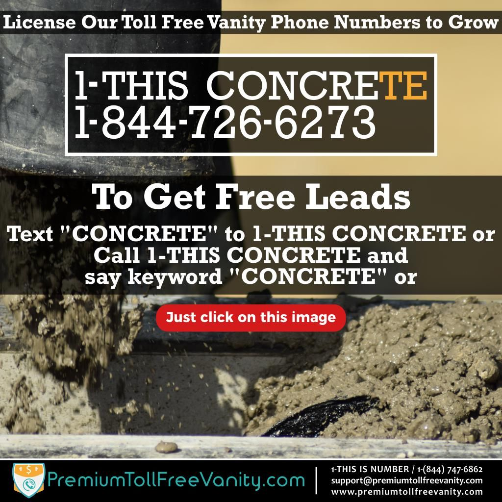 1-THIS CONCRETE 1-844-726-6273 Toll Free Vanity Phone Number