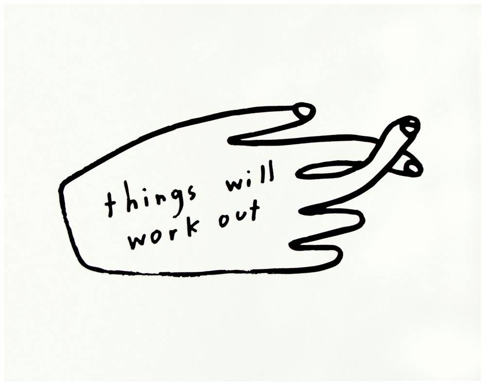 http://domino.com/people-ive-loved-things-will-work-out-print/thingswillworkout?utm_source=Sailthru