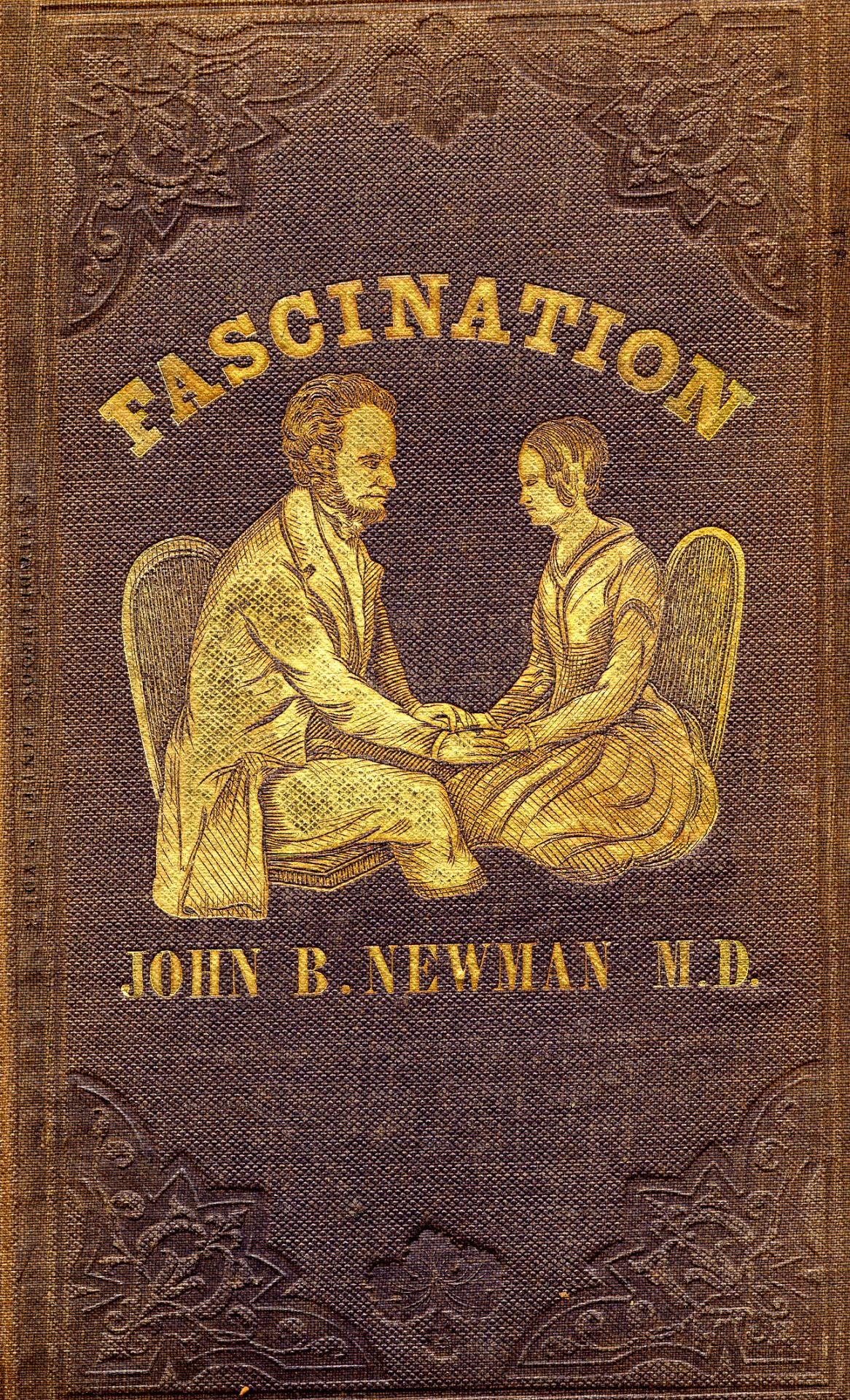 Fascination, a book about mesmerism.