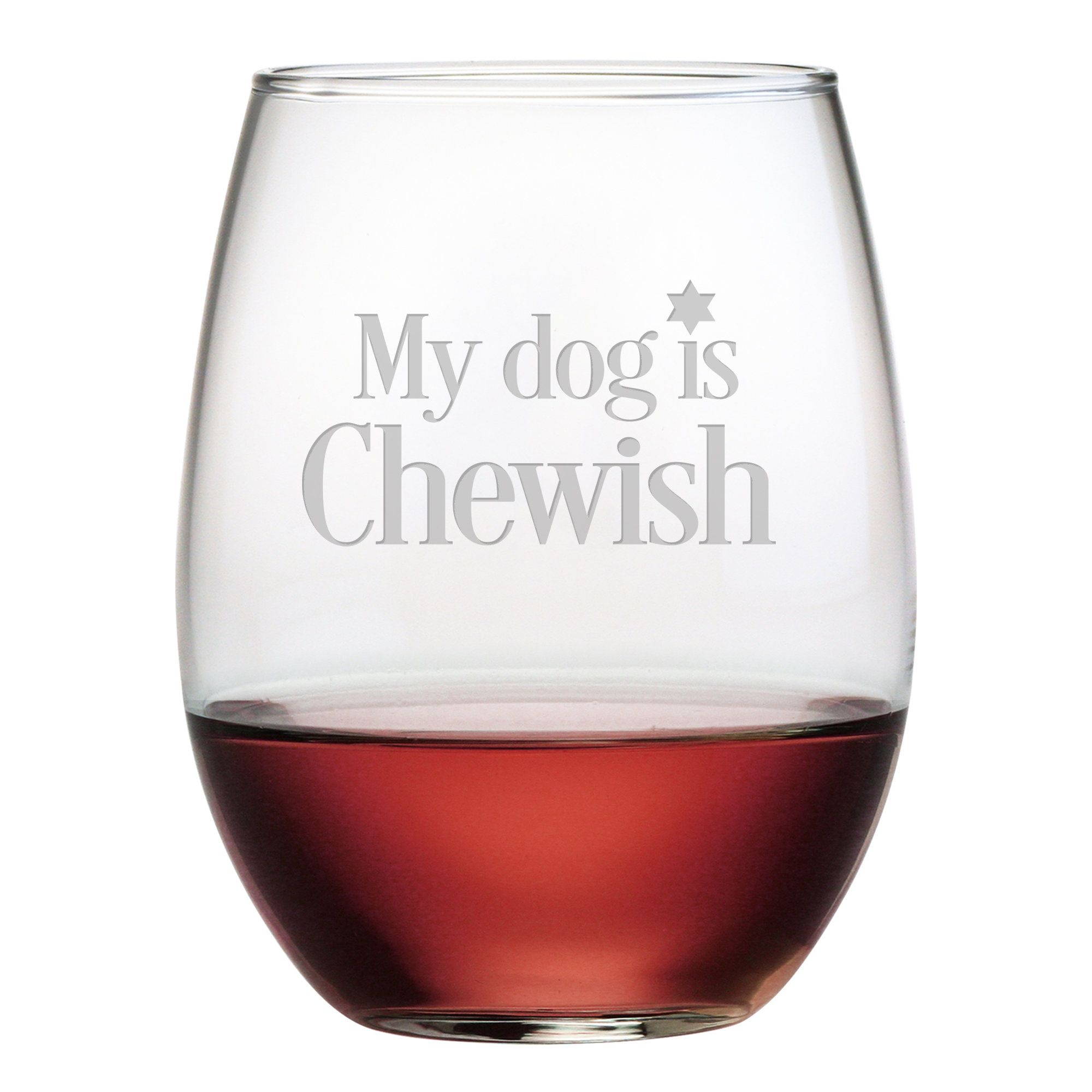 My Dog Is Chewish 21 Oz Stemless Wine Glass Wine Glass Set Stemless Wine Glass Wine Glass