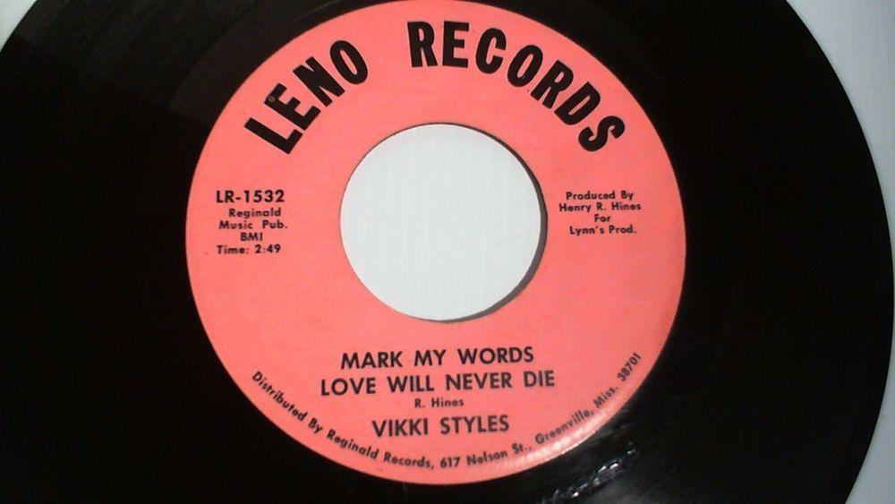 Vikki Styles Mark My Words Love Will Never Die Soul Funk 45 Rpm Leno Raresoul Soul Funk Soul Music Words