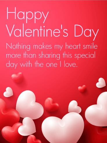 To The One I Love Happy Valentine S Day Card Birthday Greeting Cards By Davia Happy Valentines Day Pictures Happy Valentines Day Images Happy Valentine Day Quotes