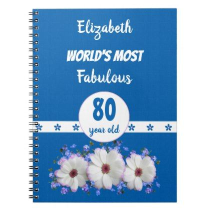 Blue fabulous 80 year old age flowers birthday notebook flower blue fabulous 80 year old age flowers birthday notebook flower birthday and flower mightylinksfo