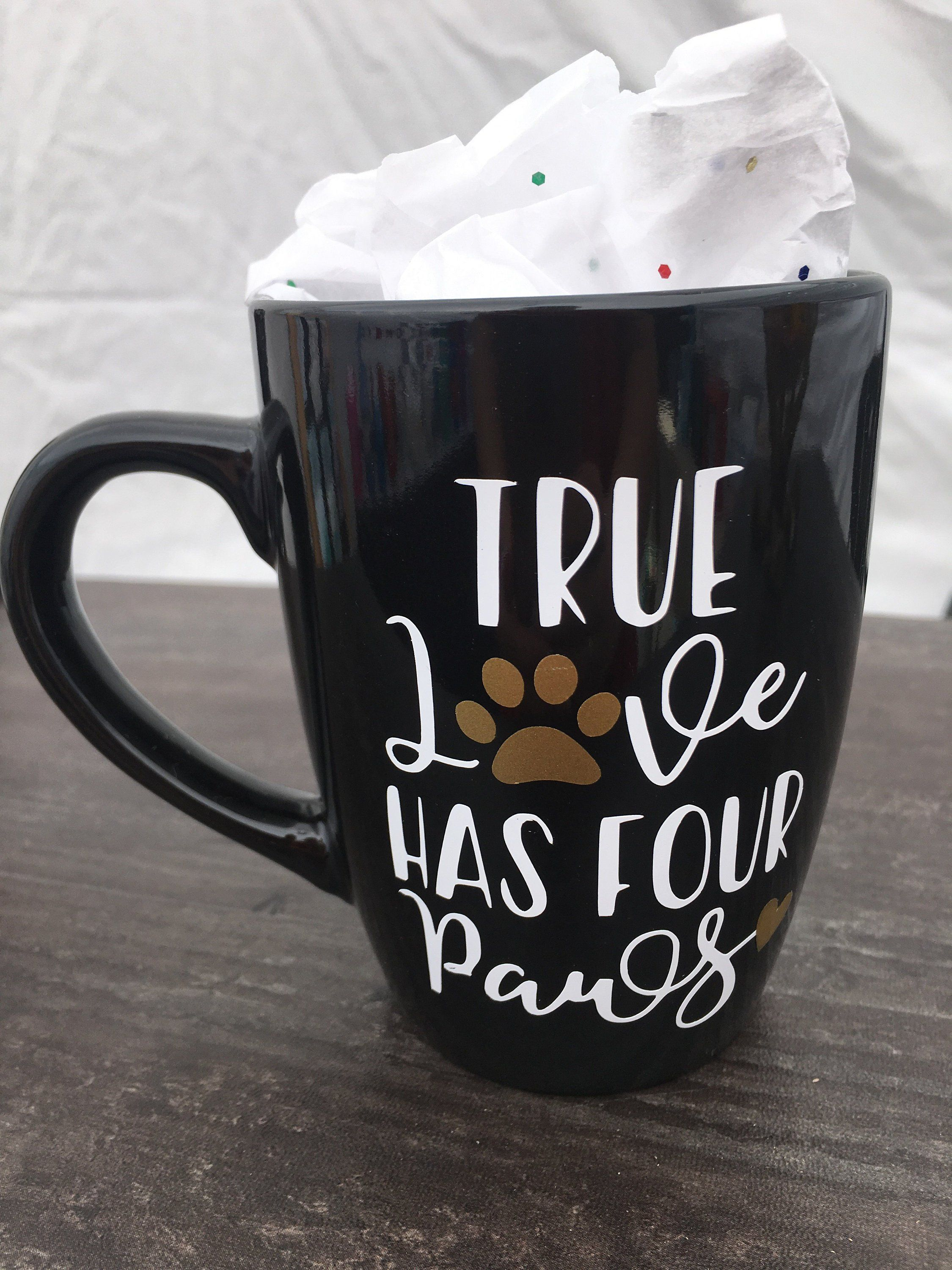 True love has four paws ceramic mug, coffee mug, tea mug