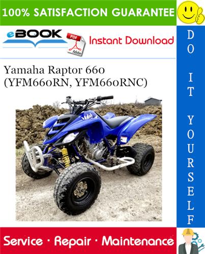 Yamaha Raptor 660 Yfm660rn Yfm660rnc Atv Service Repair Manual Yamaha Repair Manuals Raptor
