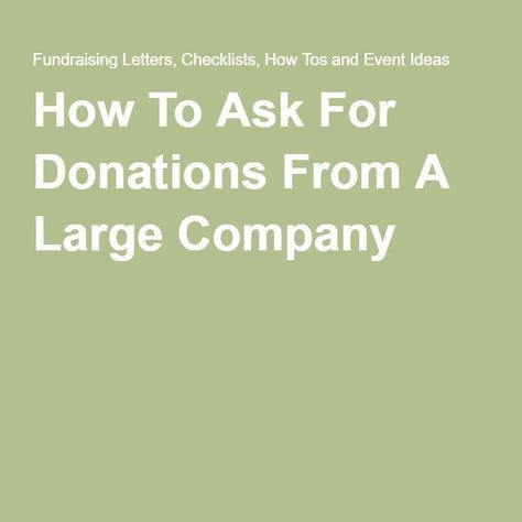 How To Ask For Donations From A Large Company Fundraising and Scale