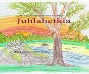 lataa / download JUHLAHETKIÄ epub mobi fb2 pdf – E-kirjasto
