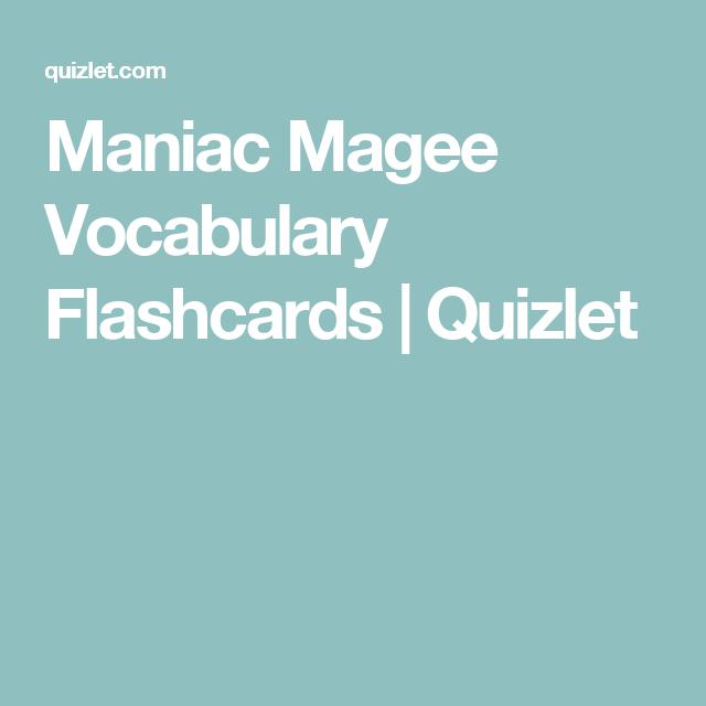 Maniac Magee Vocabulary Flashcards Quizlet Flash Cards Fifth Grade