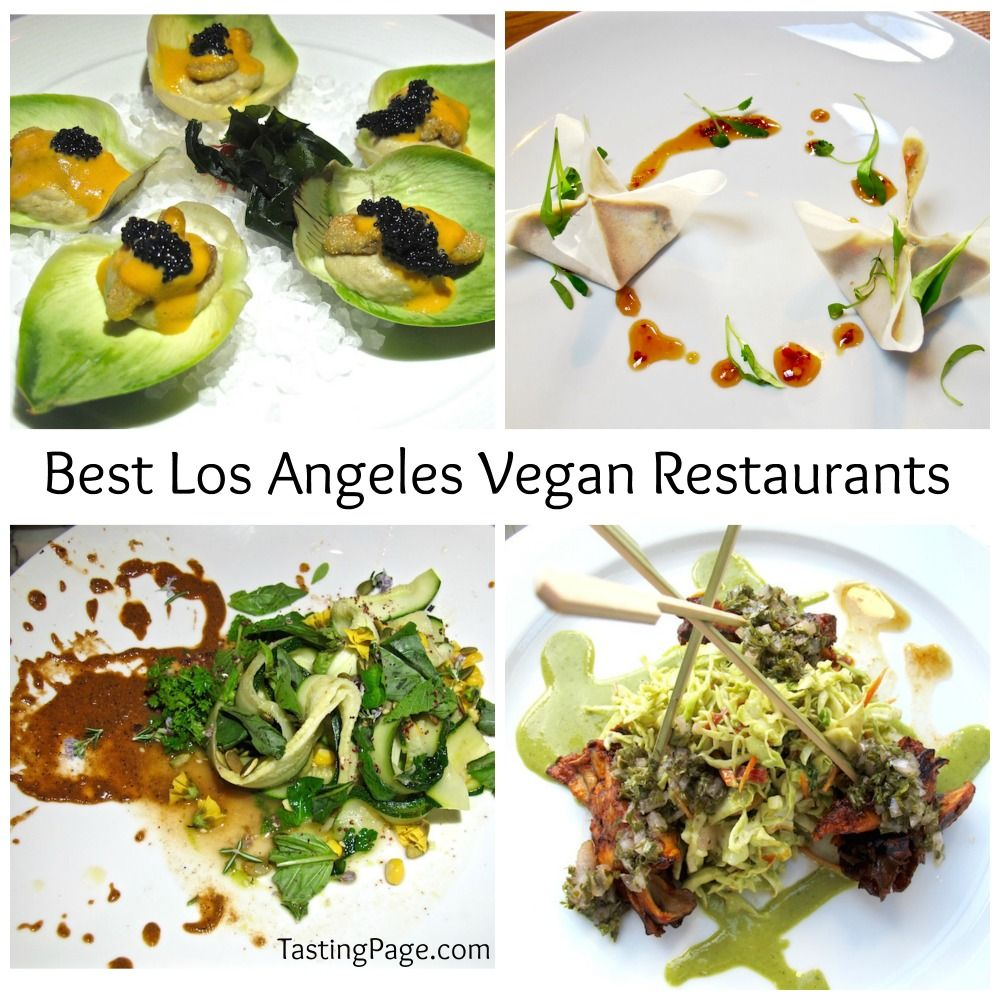 Los Angeles Now Has A Robust Selection Of Vegan Restaurants That Can Satisfy Both Plant Based Eaters As Well Carnivores Who Are Open To Inventive Recipes