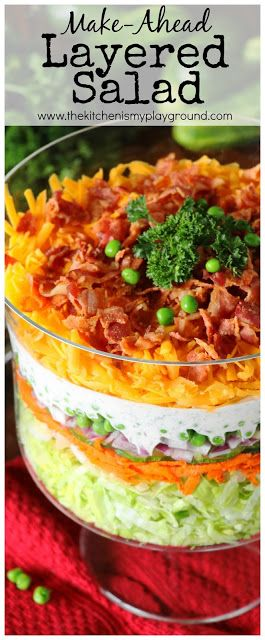 Make Ahead Layered Salad For A Crowd The Kitchen Is My Playground Layered Salad Layered Salad Recipes Layered Taco Salads