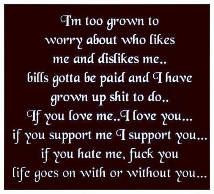 I M Too Grown Up Growing Quotes Strong Women Quotes Independent Me Quotes