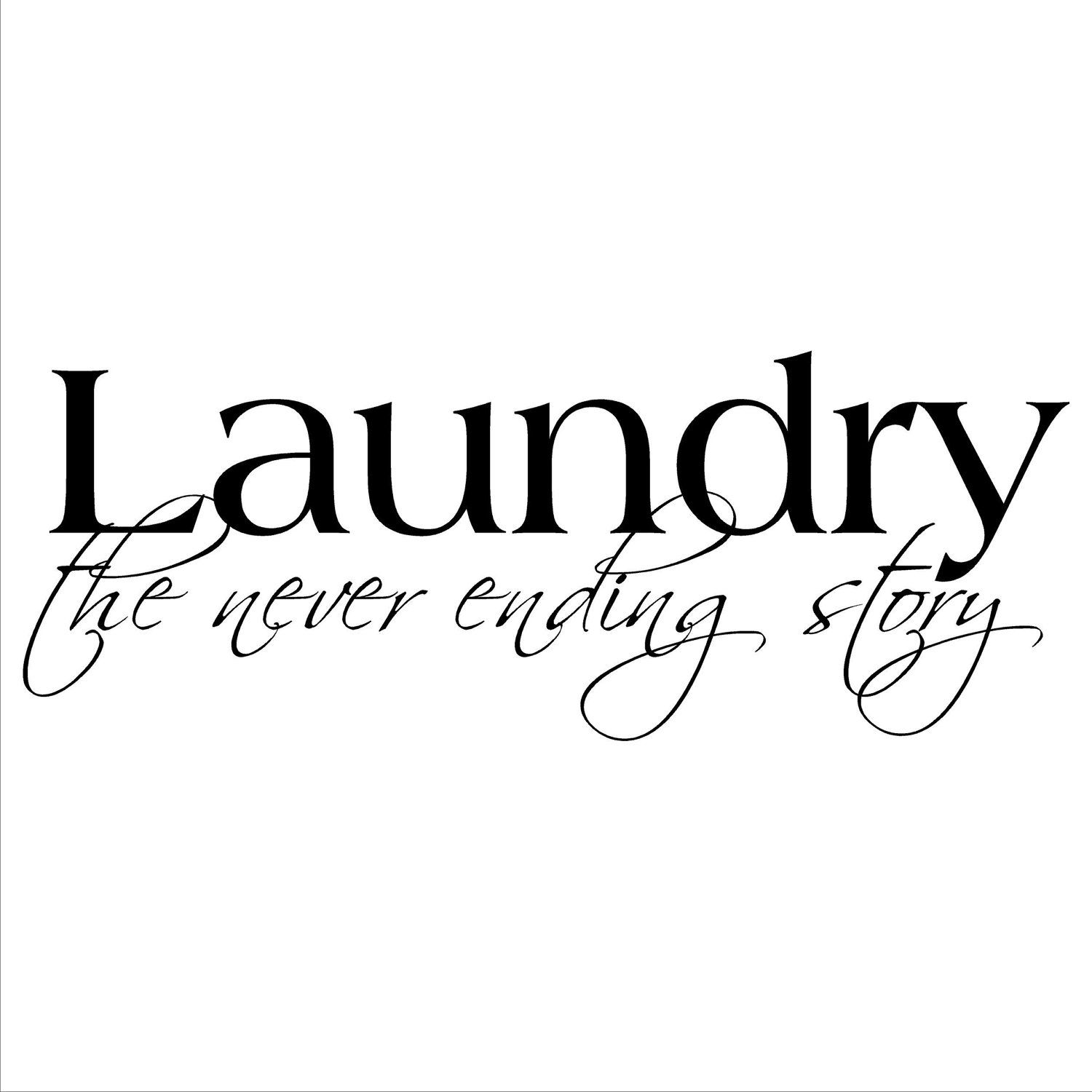 Laundry The Never Ending Story Vinyl Lettering Wall Decal