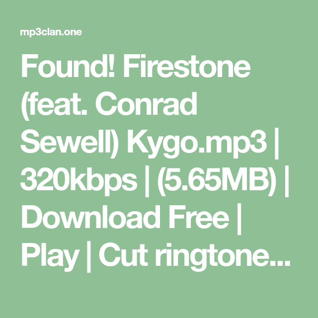 Firestone kygo ft conrad sewell mp3 free download