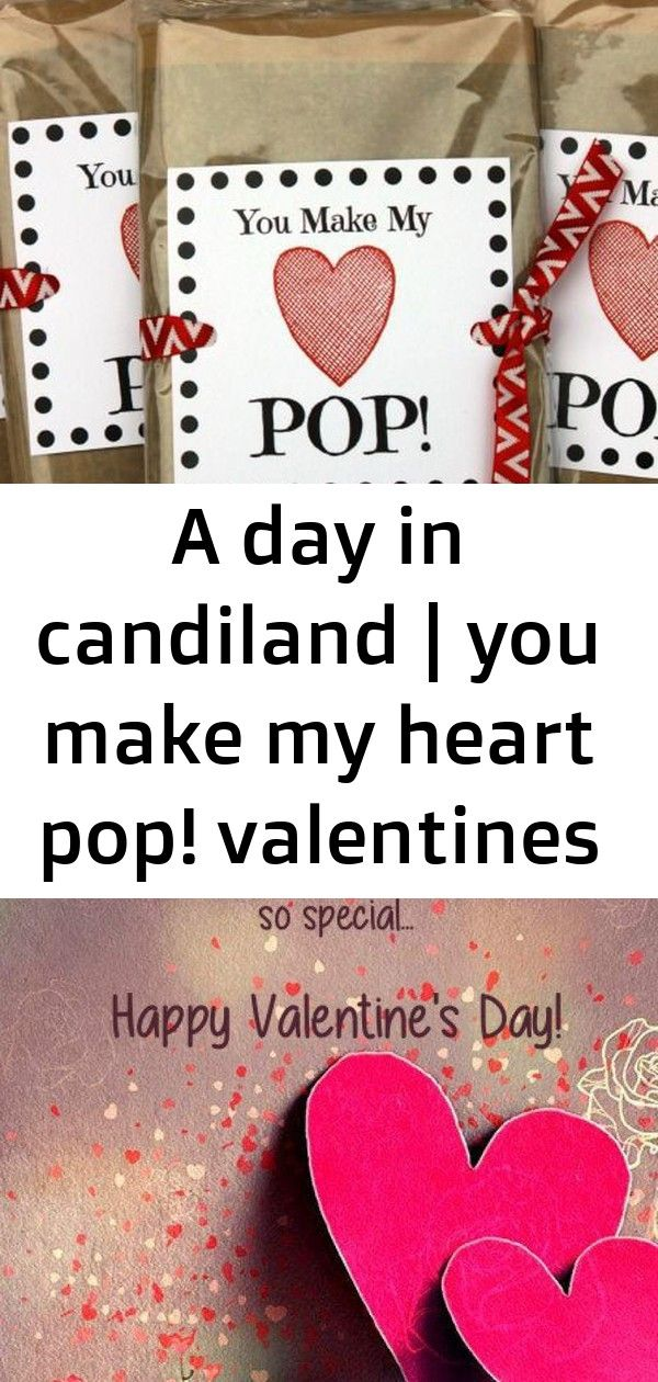 A day in candiland   you make my heart pop! valentines day printable   an easy way to make some he 6
