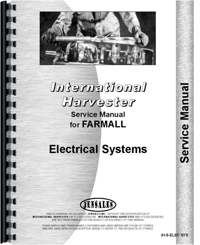 International Harvester All Electrical Components Service Manual ...
