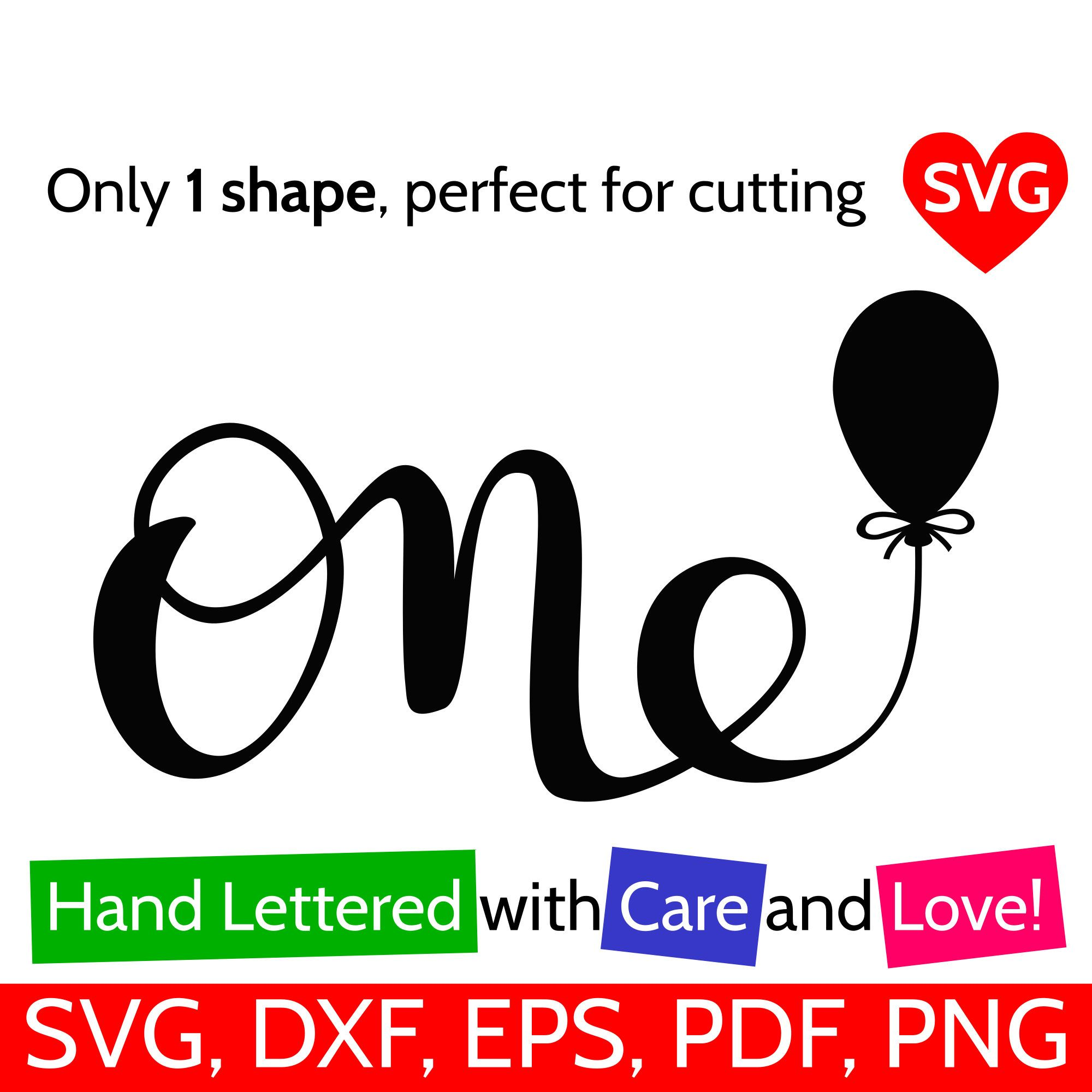 One and Balloon SVG file for Cricut and Silhouette, 1st