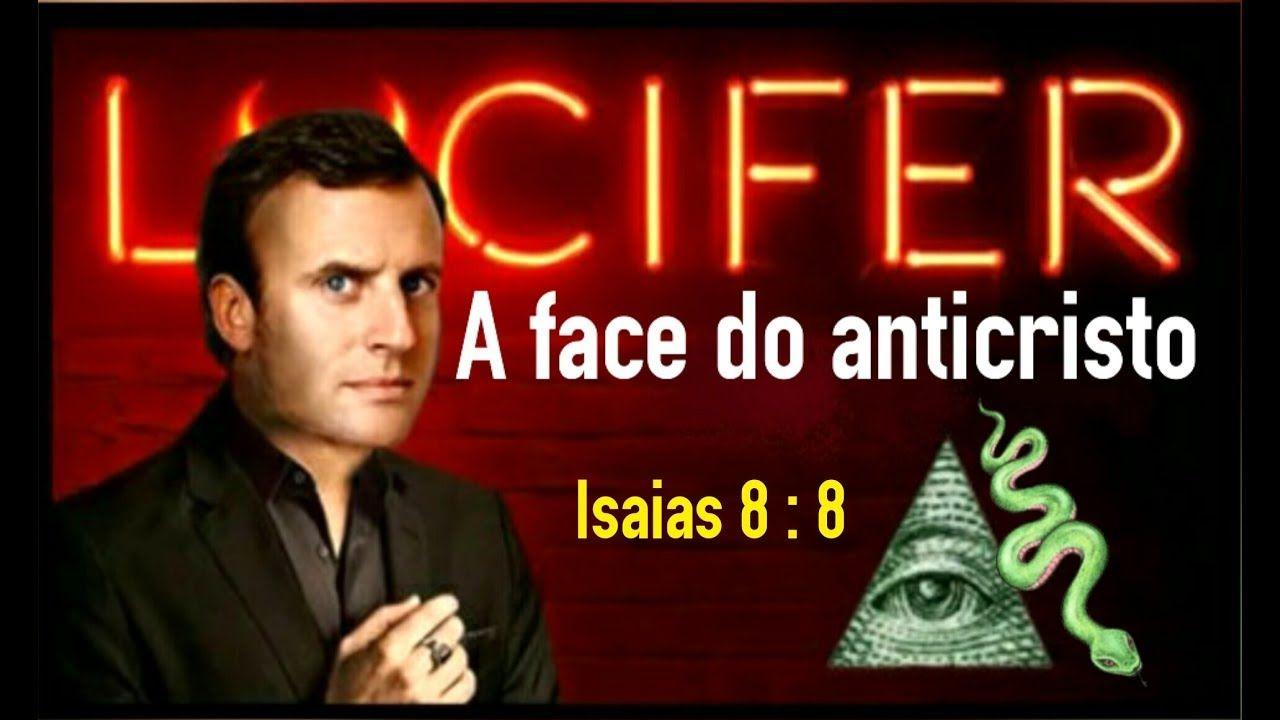 A Face Do Anticristo Emmanuel Macron Isaias 8 8 Facas Prova Real Comercial