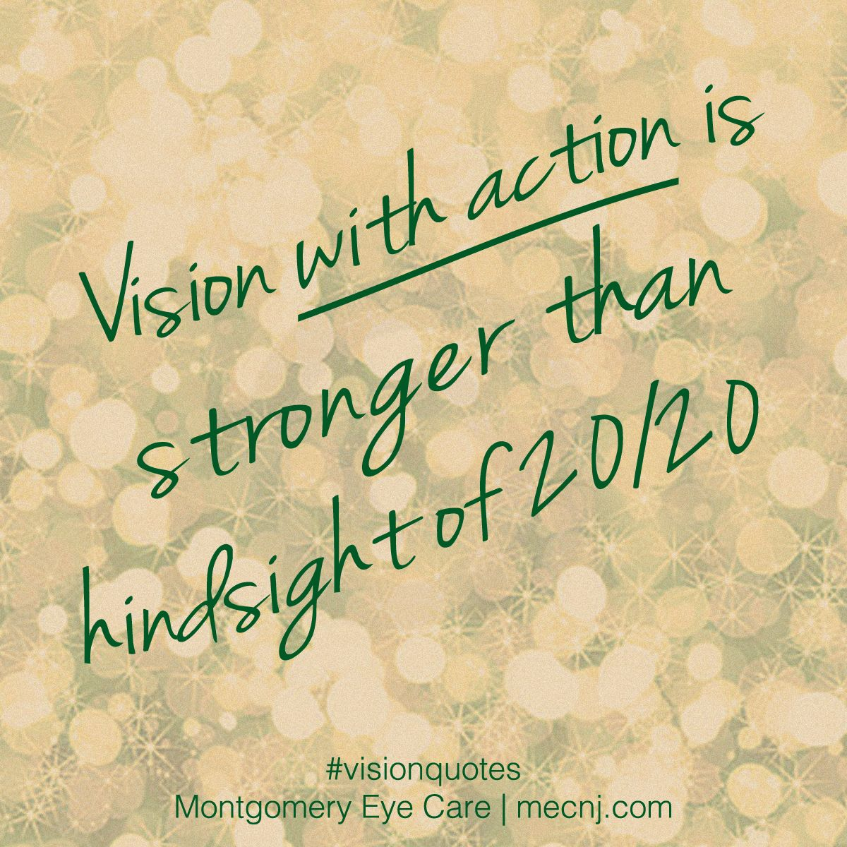 Vision with action is stronger than hindsight of 20/20