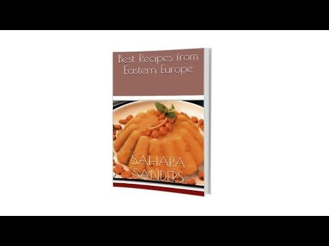 """Best Recipes from Eastern Europe"" by Sahara Sanders, S. Sanders, S. Sanders author, S. Sanders writer, S. Sanders book, S. Sanders books, S. Sanders ebook, S. Sanders ebooks, S. S. Sanders, S. S. Sanders author, S. S. Sanders writer, S. S. Sanders book, S. S. Sanders books, S. S. Sanders ebook, S. S. Sanders ebooks,"