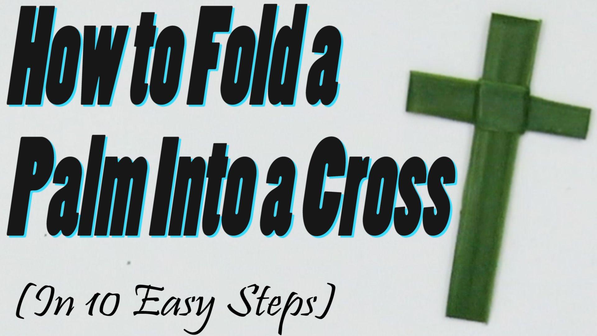 Hey maaa palm cross palm sunday crafts diy tutorial