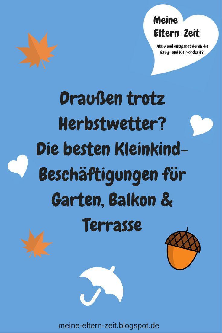 Unsere liebsten Kleinkind-Beschäftigungen für Garten, Balkon ...