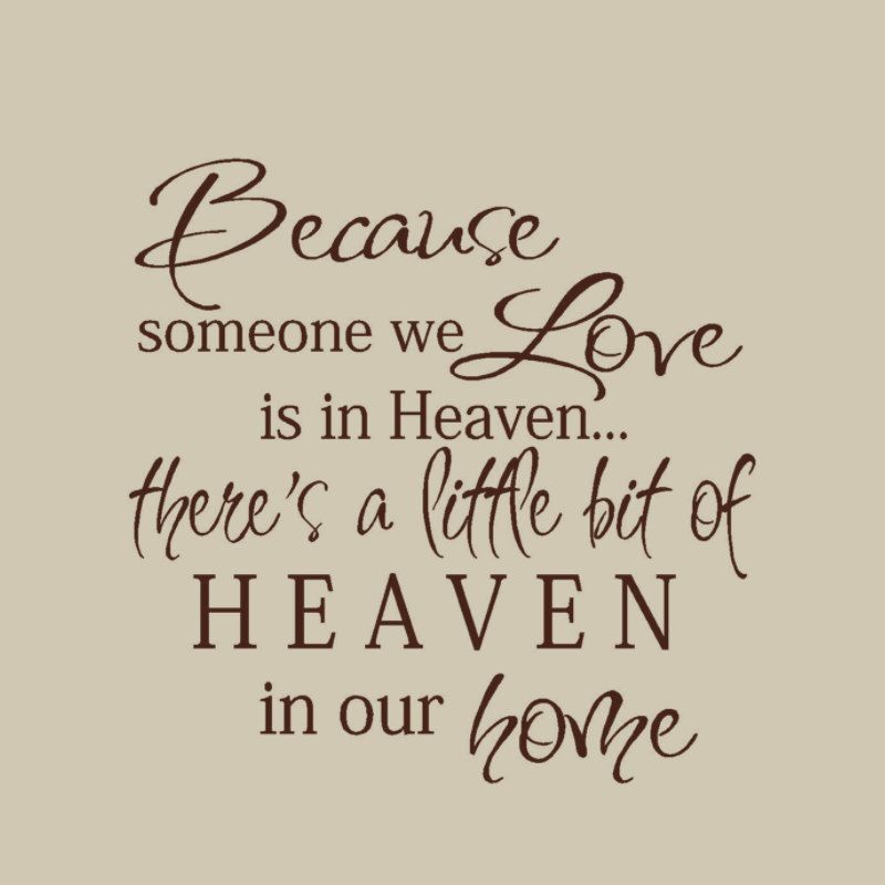 Because Someone We Love Is In Heaven Wall Decal Vinyl