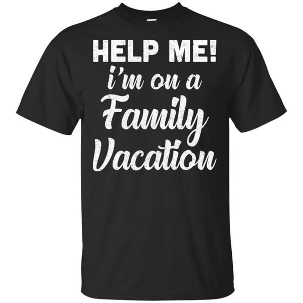 Help Me I'm On A Family Vacation Funny Travel Gift T-Shirt Hoodie #AdventureShirt Adventure Shirts #AirplaneShirt Airplane Shirts #ApparelClothingShirt Apparel Clothing Shirt #BeachShirt Beach Shirts #BeachVacationsShirt Beach Vacations Shirts #BoatShirt Boat Shirts #CruiseShirt Cruise Shirts #CruisingShirt Cruising Shirts #FamilyTripShirt Family Trip Shirts #FlyShirt Fly Shirts #beachvacationclothes
