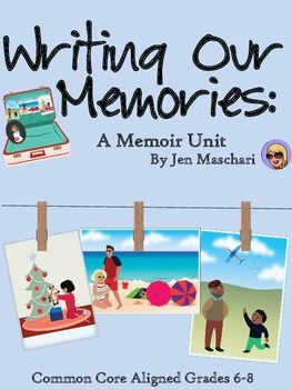 Writing Our Memories: A Memoir Unit | Texts, Narrative ...