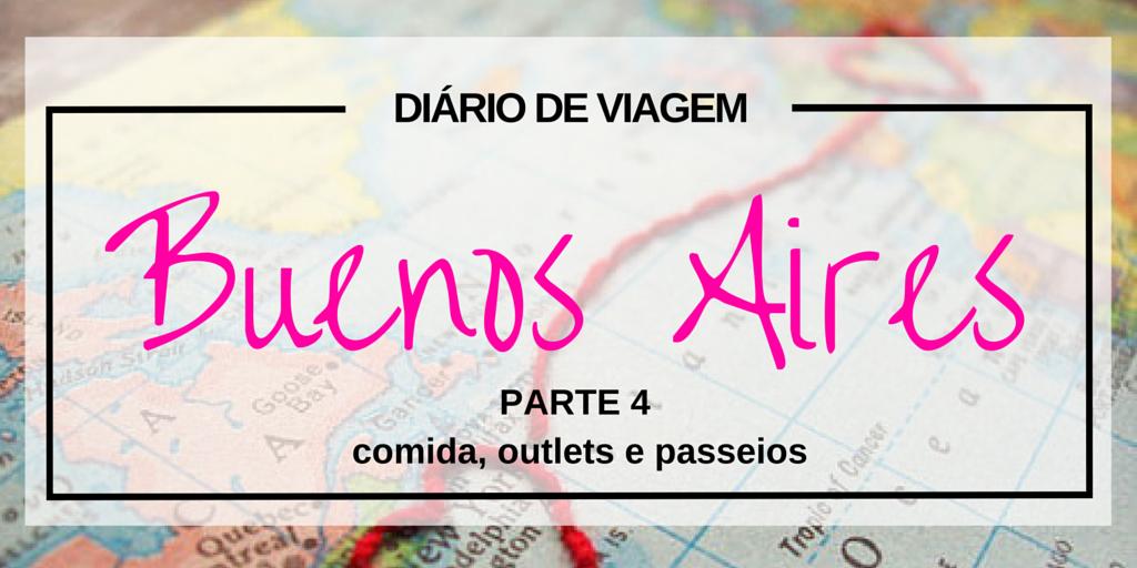 Guia Buenos Aires: comida, outlets e outras dicas