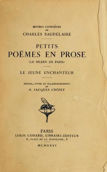 Baudelaire Petits Poemes En Prose Poeme En Prose Petit Poeme Baudelaire