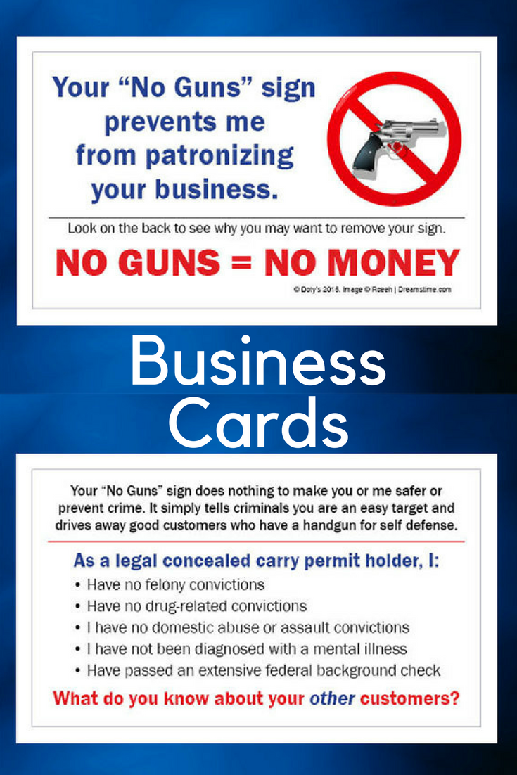 Business cards to hand out to No Guns Allowed businesses, letting ...