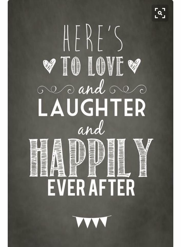 Here S To Love And Laughter And Happily Ever After 3 Anniversary Quotes For Couple Happy Anniversary Quotes Wish Quotes