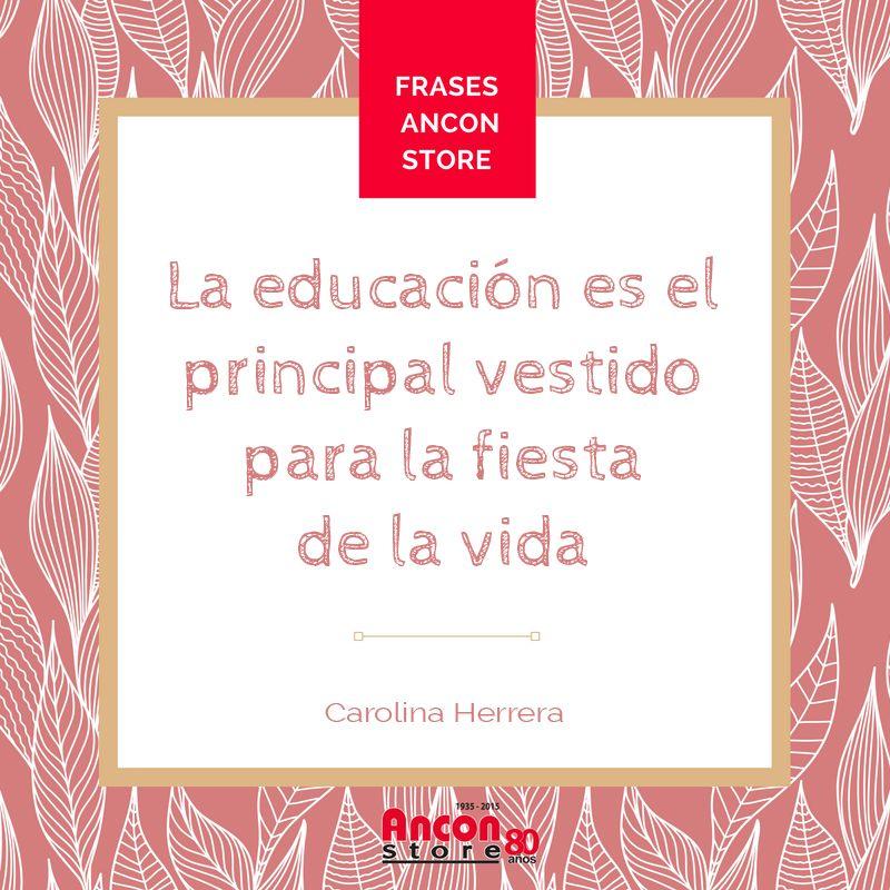#Frases | Trabajemos juntos para que en el mundo se entienda la importancia que tiene la educación para ser personas plenas en todos los ámbitos de nuestras vidas #CarolinaHerrera