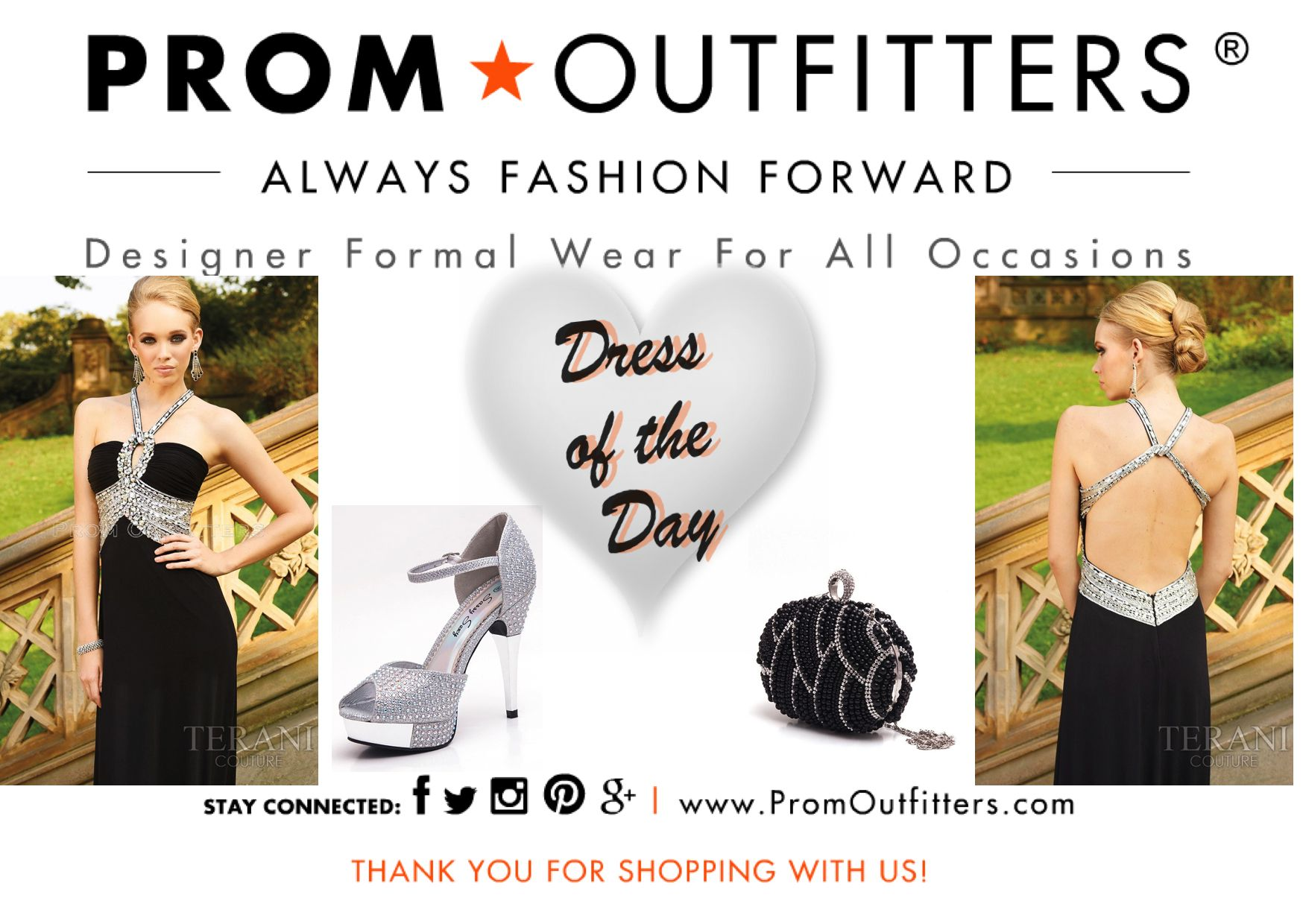 Dress of the Day! - Prom Outfitters  Style: Terani $378.00 http://www.promoutfitters.com/terani-jp611 Shoes: First Sight Stony  $59.99 http://www.promoutfitters.com/first-sight-stony Bag: City One 40006 Black $65.00 http://www.promoutfitters.com/city-one-40006-black