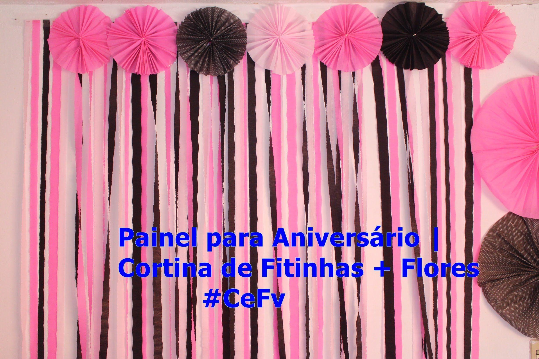 Painel para Aniversário Cortina de Fitinhas + Flores #CeFv decoraçao Sleeping beauty  -> Decoraçao De Parede Com Papel Crepom