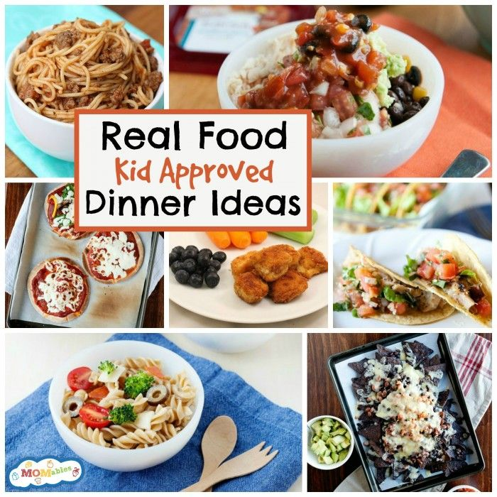 10 real food kid approved dinner ideas real foods dinner ideas 10 real food kid approved dinner ideas forumfinder Image collections