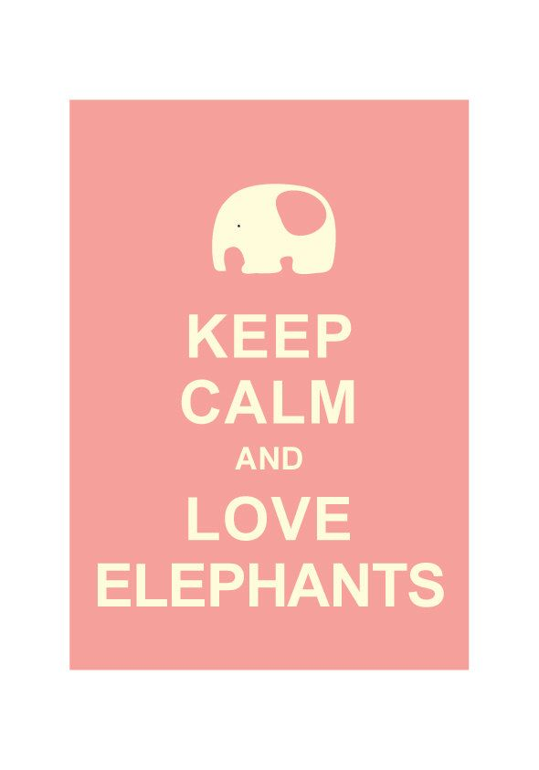 Keep calm and love elephants wedding birthday for Home decor 2 love