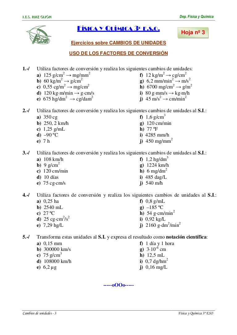 I E S Ruiz Gijón Cambios De Unidades 3 Física Y Ejercicios Sobre Uso De Los Hoja Nº 3 1 Utiliza Factores De Conversión Y Realiza Los Siguientes Cam