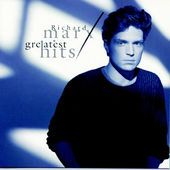 Greatest Hits By Richard Marx Richard Marx Greatest Hits Richard Marx Songs