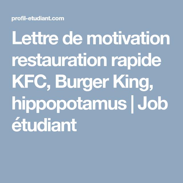 Lettre De Motivation Restauration Rapide Kfc Burger King Hippopotamus Job Etudiant