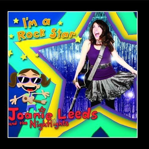 Im A Rock Star Joanie Leeds Rock And Roll Storytime Story