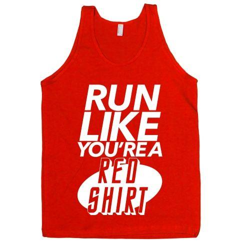 032d4a28c Run Like You re a Red Shirt T-Shirt