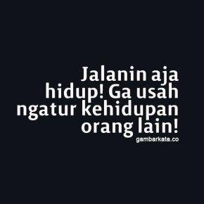 Gambar quotes kata kata bijak motivasi penuh makna dan inspirasi  #quotes #bijak #motivasi Kata Bijak Lucu suka-suka.web.id