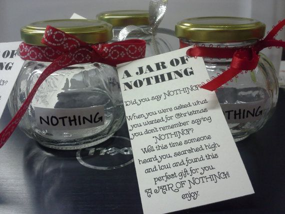 A Jar Of Nothing Cute Cheap And Adorable White Elephant Gag Gift Diy Gifts Cheap Gag Gifts Diy Gifts
